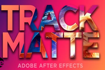 Track Matte in Adobe After Effects 2020 for Beginners