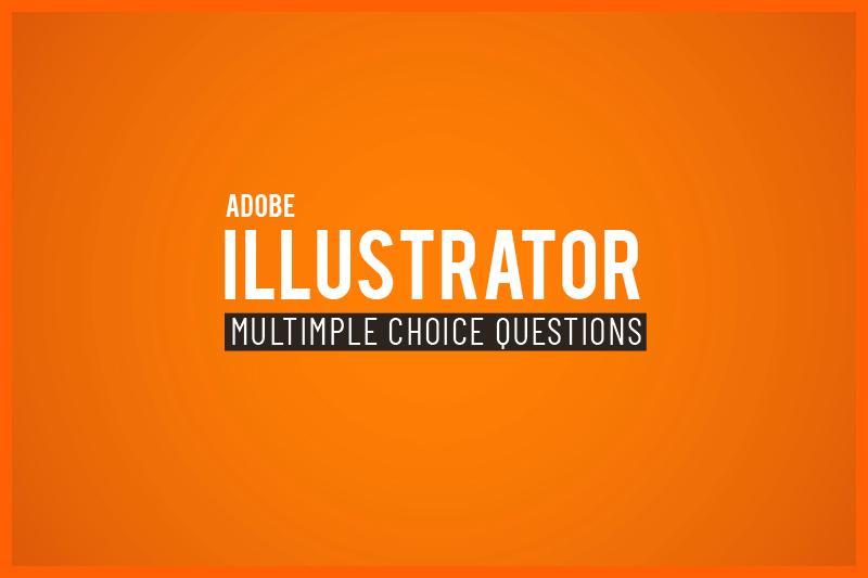 Adobe illustrator mcq