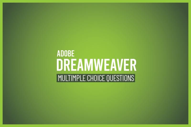 Dreamweaver mcq
